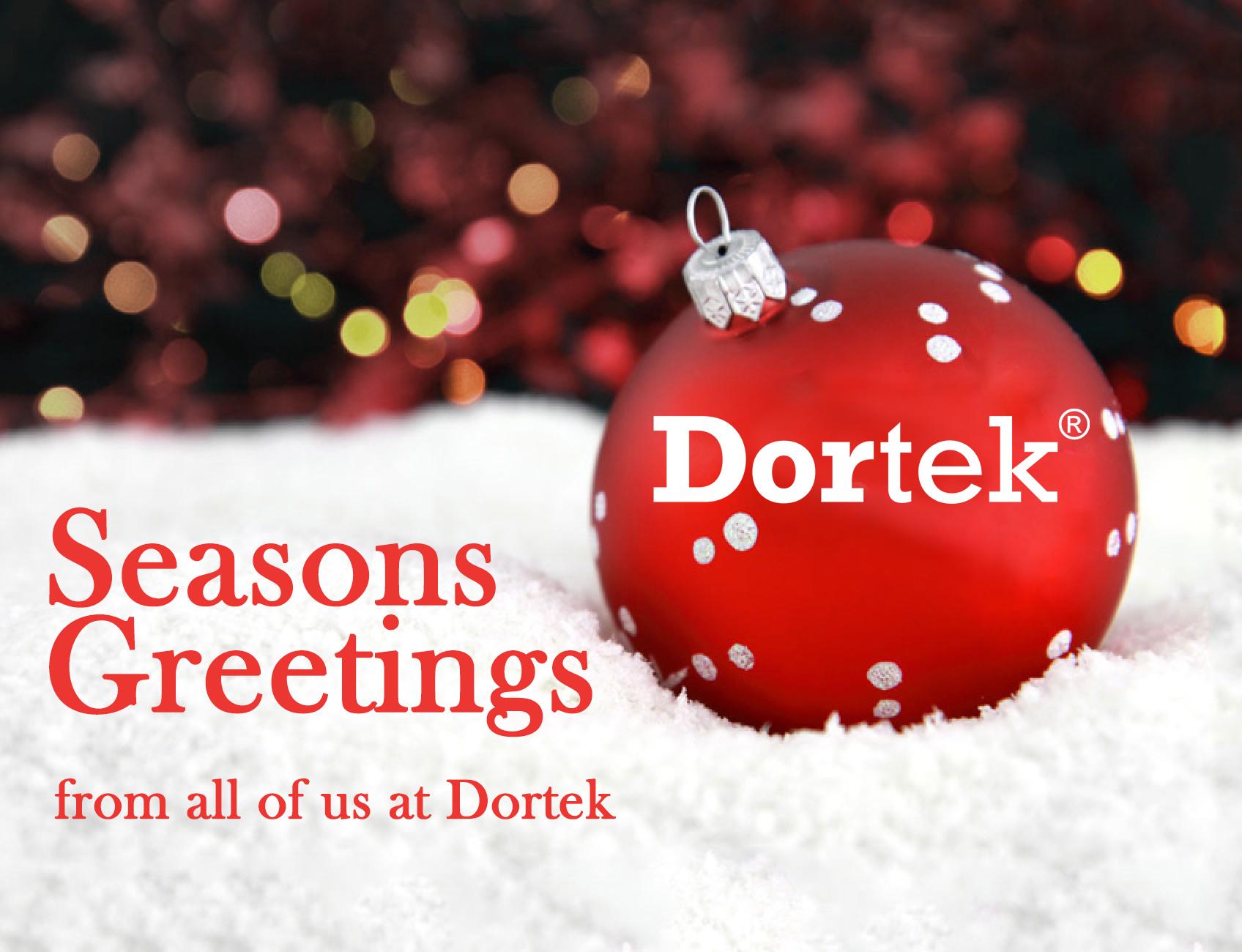 Seasons Greetings From Dortek